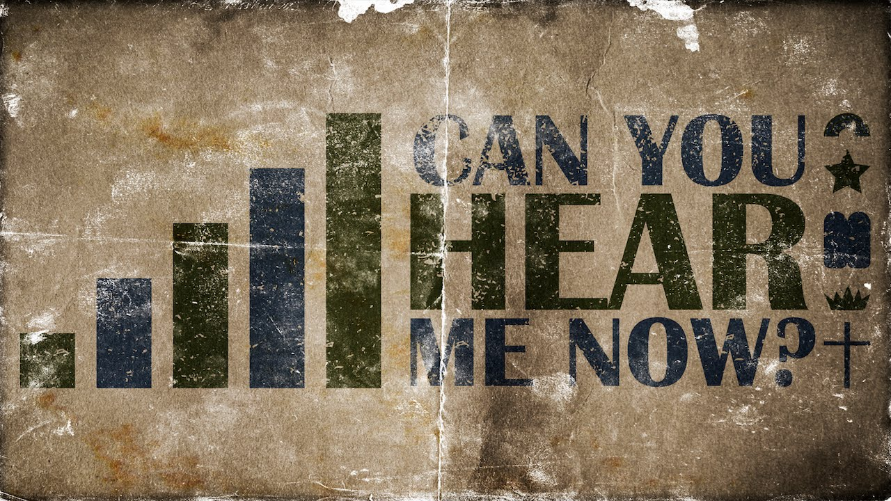 Can You Hear Me Now? Sermon Bumper (Lent Series) - YouTube