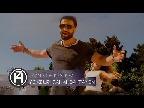 Zamiq Hüseynov - Yoxdur Cahanda Tayın (Official Video)