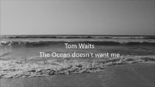 The Ocean Doesn't Want Me - Tom Waits - Bone Machine 1992 - with subtitle