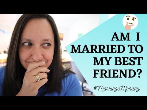 Are You Married To Your Best Friend?