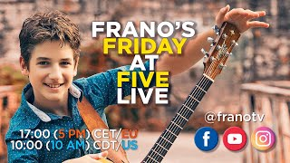Frano's Friday at Five 2020-05-30 [Live Stream Recording]