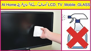 TIPS TO CLEAN TV SCREEN LED , LCD, PLASMA   HOW TO CLEAN TV SCREEN BY GOLDEN HACKS