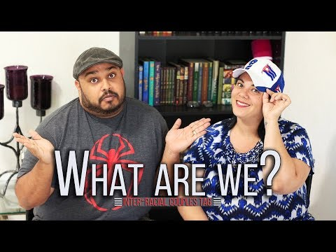 Interracial Couples Tag // Our Cultures