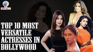 Top 10 Most Versatile Actreses in Bollywood | Top 10 | BrainWash