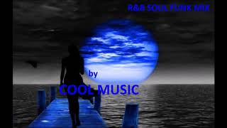 Baixar R&B SOUL FUNK MIX by COOL MUSIC