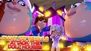 Minecraft TATTLETAIL- MAMA'S EVIL GIANT TATTLETAIL ATTACK THE BARBIE HOUSE!!!- Baby Leah Adventures!