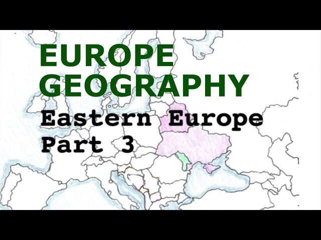 Europe Geography Song, Eastern Europe Part 3