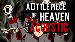 Avenged Sevenfold - A Little Piece of Heaven (Acoustic Instrumental)