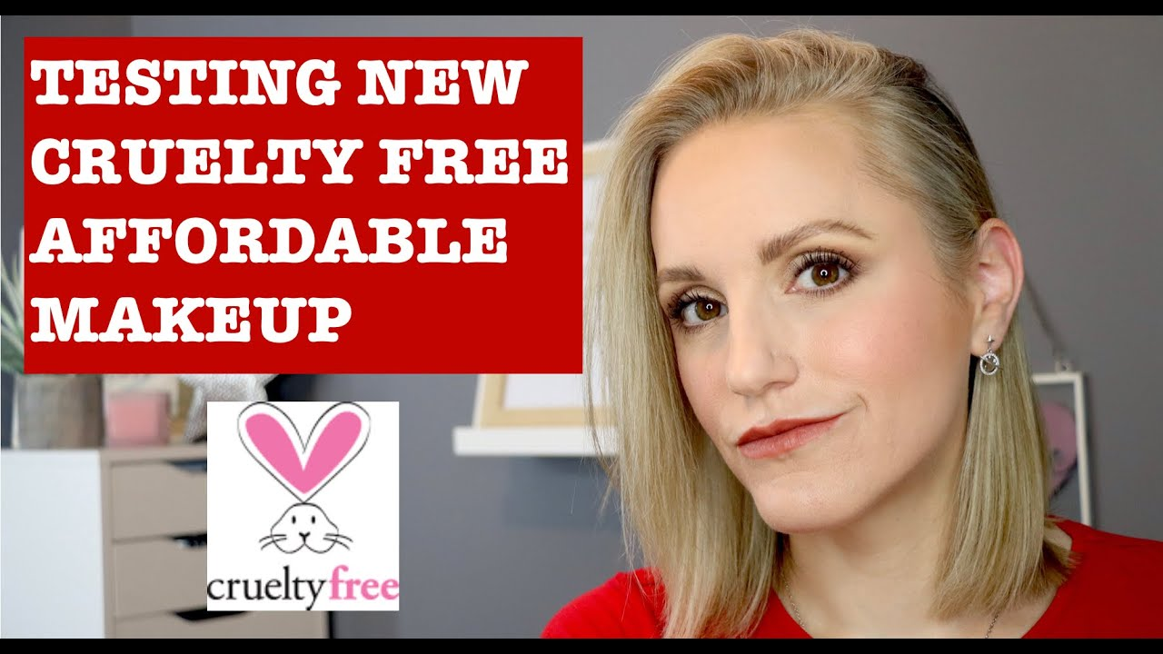 NEW CRUELTY FREE AFFORDABLE MAKEUP TESTED