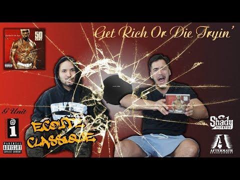 ECOUTE CLASSIQUE - 50 Cent - Get Rich Or Die Tryin'