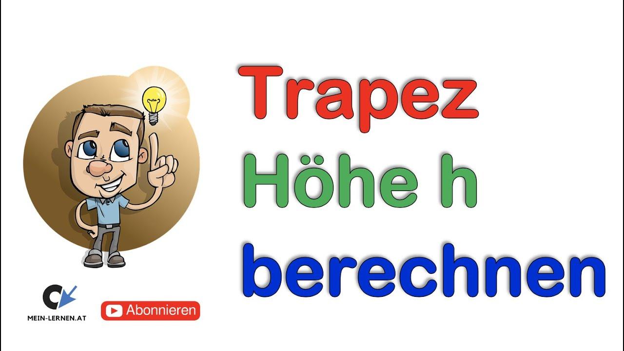 Höhe Vom Trapez Berechnen : trapez h he berechnen youtube ~ Themetempest.com Abrechnung