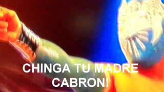 """Sin Cara I to Sin Cara II - """"Chinga Tu Madre, Cabron!"""""""