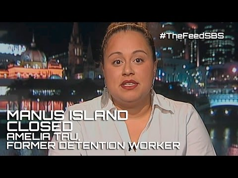 Manus Island closes: former detention worker Amelia Tau- The Feed