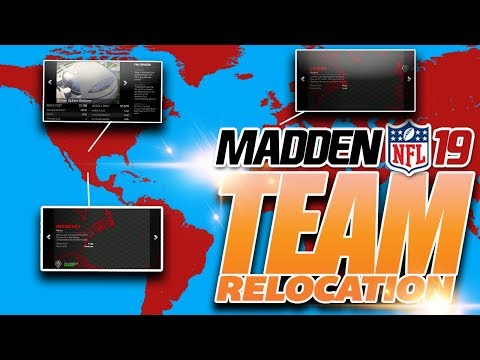 Madden 19 Franchise: How To Relocate - All Locations & Stadiums