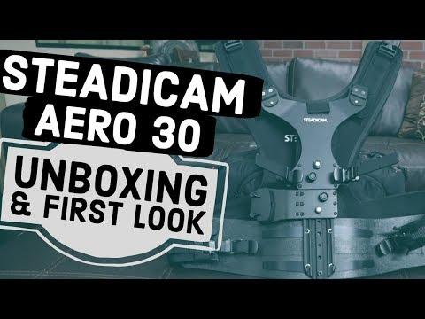 Steadicam Aero 30 Unboxing & First Look