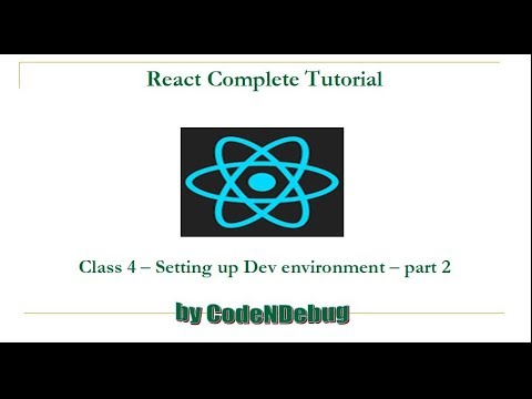 4 React Complete Tutorial - Setting up Dev environment - Part 2 thumbnail