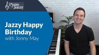 Jazzy Happy Birthday! - Piano Lesson by Jonny May