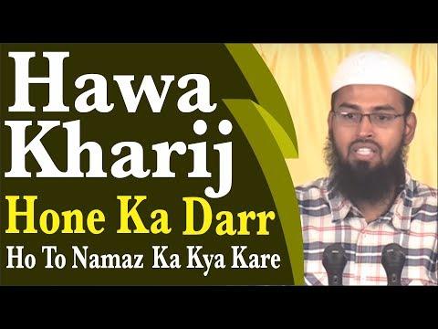 Hawa Kharij - Fart Hone Ka Darr Ho To Namaz Ka Kya Kare Tod De Ya Dohrale By Adv. Faiz Syed
