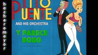 TITO PUENTE AND HIS ORCHESTRA - LLEGO EL FRIZAO