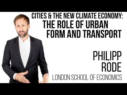 Philipp Rode, LSE Cities - Cities and the new climate economy