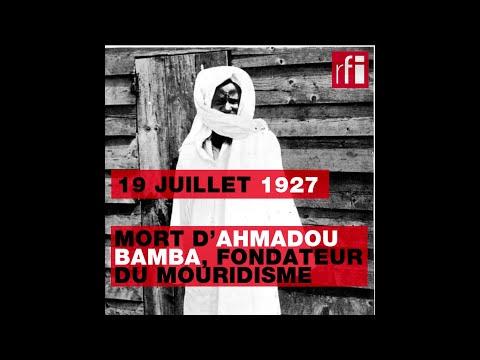 19 juillet 1927: mort d'Ahmadou Bamba, fondateur du mouridisme