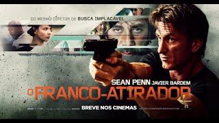 O Franco-Atirador - Trailer Oficial
