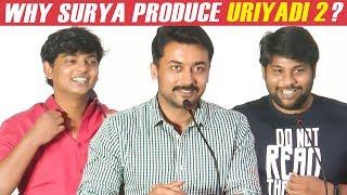 Why Suriya produced Uriyadi?