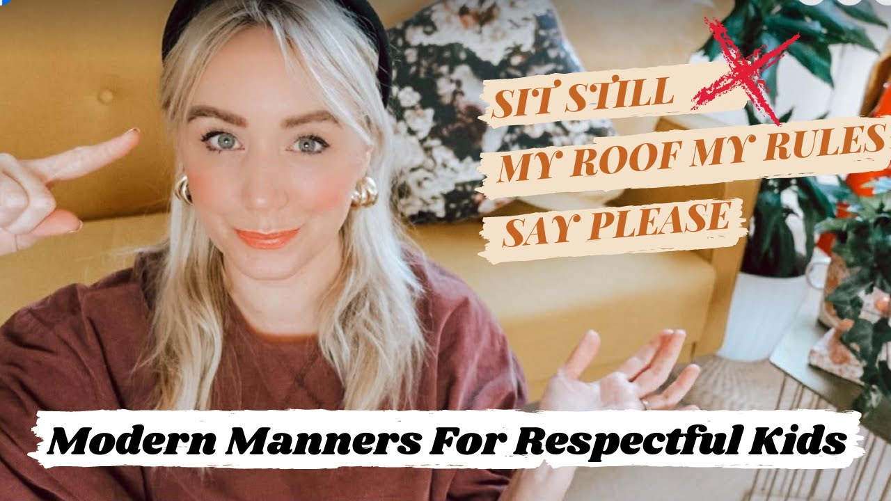 How To Teach Kids Manners & Respect  *not the way we were brought up!  SJ STRUM gentle parenting