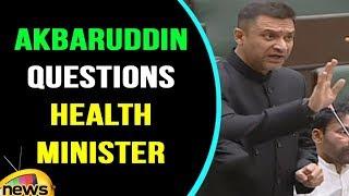 Akbaruddin Owaisi Questions Health Minister Laxma Reddy | TS Assembly  | Mango News