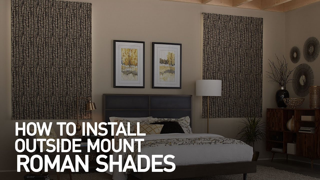 How to Install Outside Mount Fabric Roman Shades