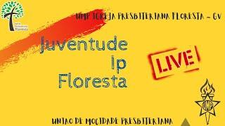 LIVE // Juventude IP Floresta de Governador Valadares - MG