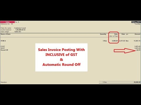 Sales Invoice Posting INCLUSIVE OF GST & Automatic Round off Invoice value in Tally ERP.9