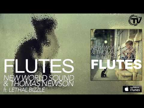 New World Sound & Thomas Newson ft. Lethal Bizzle - Flutes (Official Audio) HD - Time Records