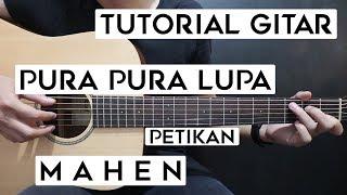 Download lagu (Tutorial Gitar) MAHEN - Pura Pura Lupa | Lengkap Dan Mudah