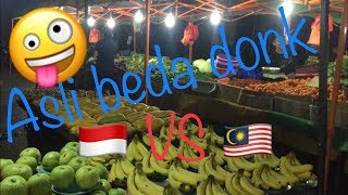 Pasar Malam di Malaysia beda banget dengan di Indonesia