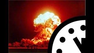 Часы ядерной войны . Интересное видео 100%