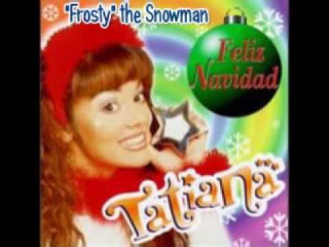 frosty the snowman tatiana