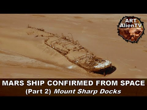 MARS SHIP CONFIRMED FROM SPACE ? (Part 2) Mount Sharp Docks.