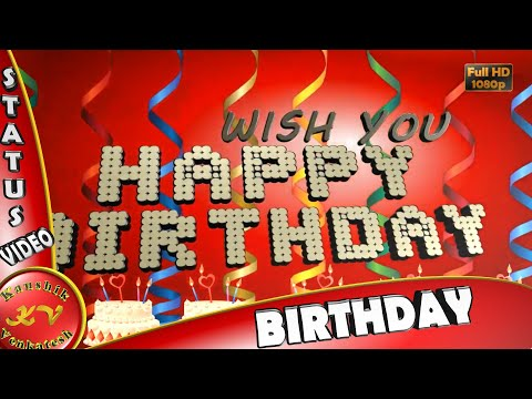 Beautiful Happy Birthday Wishes Quotes Message Images Ecard Greetings Animation Whatsapp Video