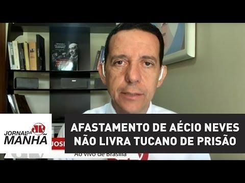 Afastamento de Aécio Neves não livra tucano de prisão | Jornal da Manhã