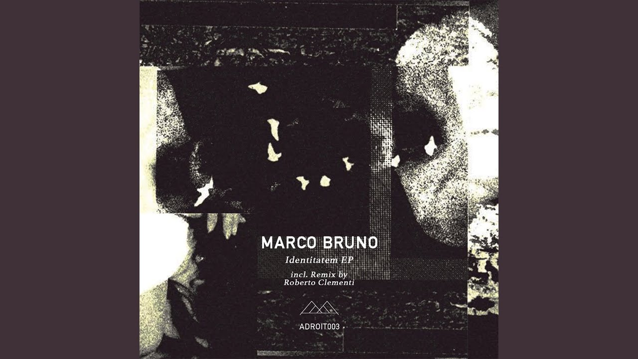 Marco Bruno - Identitatem EP