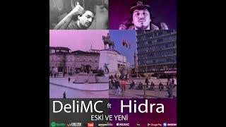 Gambar cover D-Lee(DeliMC) ft Hidra - Eski ve Yeni