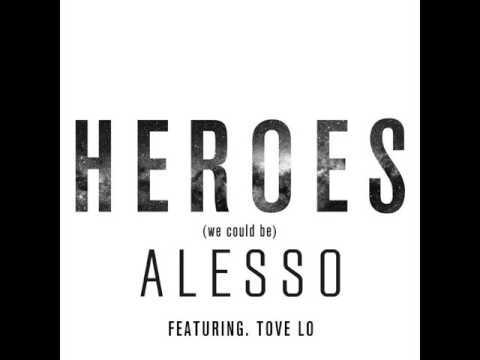Alesso - Heroes (We Could Be) Ft.Tove Lo [MP3 Free Download]