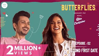 Butterflies S2 Ep - 2 | Second First Date | TTT Web Series | Ft. Mukti Mohan & Amol Parashar