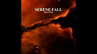 Serene Fall - Silent World (Full Album)
