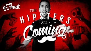 Offbeat - The Hipsters Are Coming [FREE DOWNLOAD]