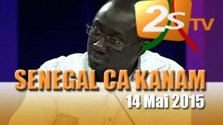 senegal ca kanam du jeudi 14 mai  2015