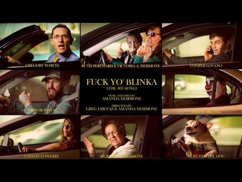 FUCK YO BLINKA The 405 Song