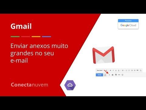 Como enviar anexos muito grandes no seu e mail - Gmail