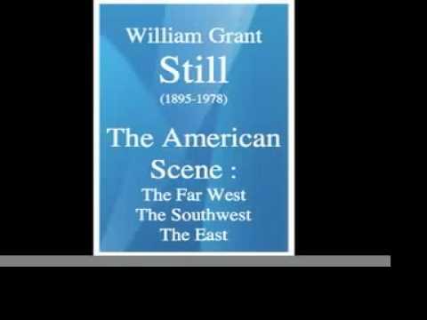 William Grant Still (1895-1978) : The American Scene (1957) - selection